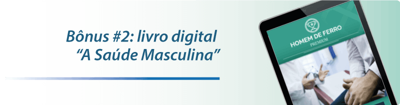 - Bônus #2: livro digital A Saúde Masculina